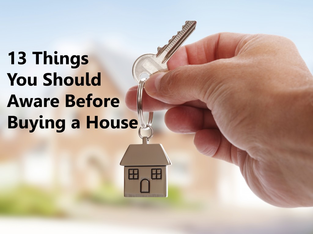13 things you should aware before buying a house wma for Things to do when buying a house